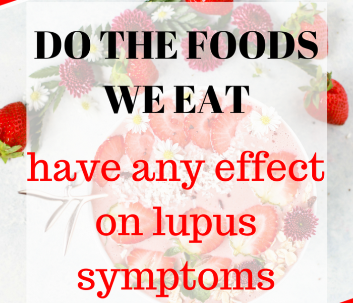 LUPUS AND THE FOODS YOU EAT